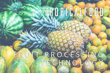 TROPICAL FOODS MACHINERY